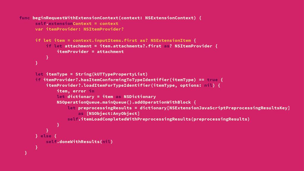 func beginRequestWithExtensionContext(context: ...
