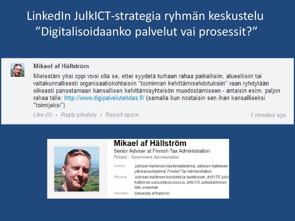 """LinkedIn JulkICT-strategia ryhmän keskustelu """"D..."""