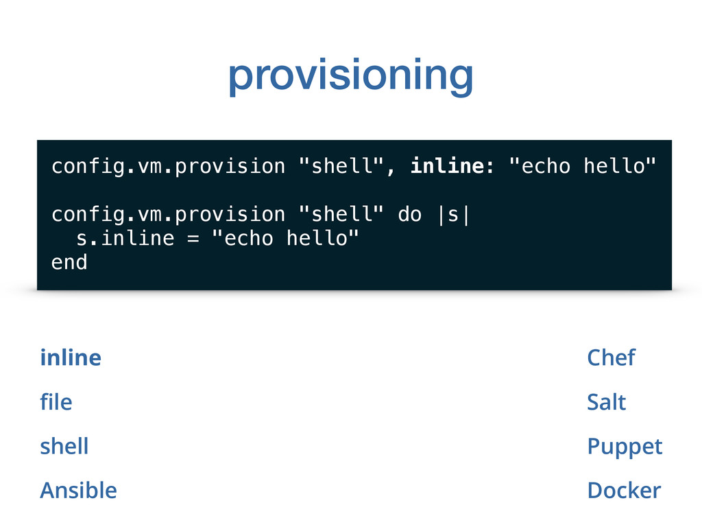 provisioning inline file shell Ansible config.vm...