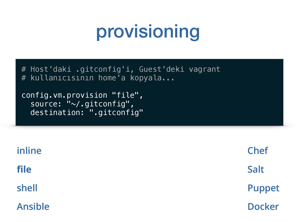 provisioning inline file shell Ansible # Host'da...