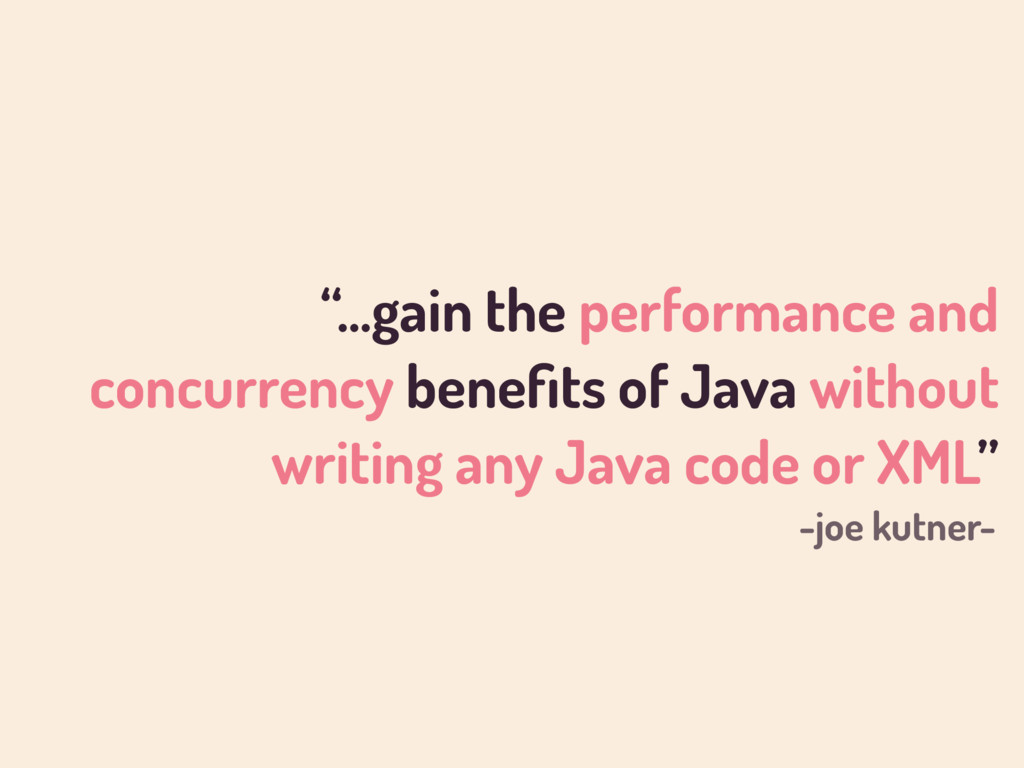 """…gain the performance and concurrency benefits ..."