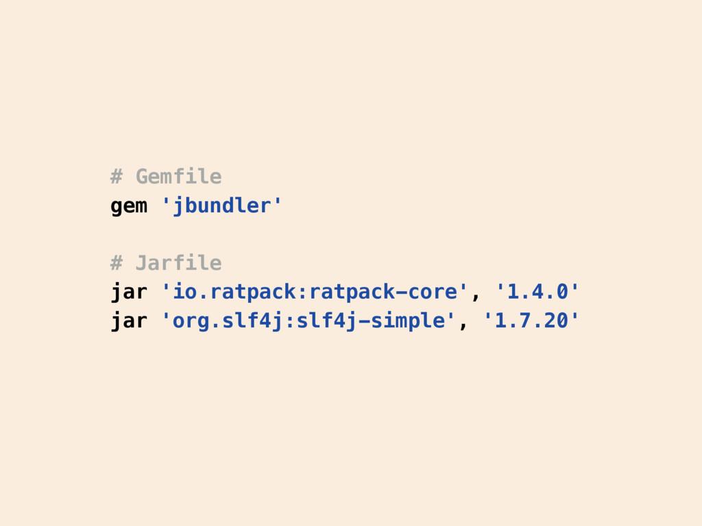 # Gemfile gem 'jbundler' # Jarfile jar 'io.ratp...