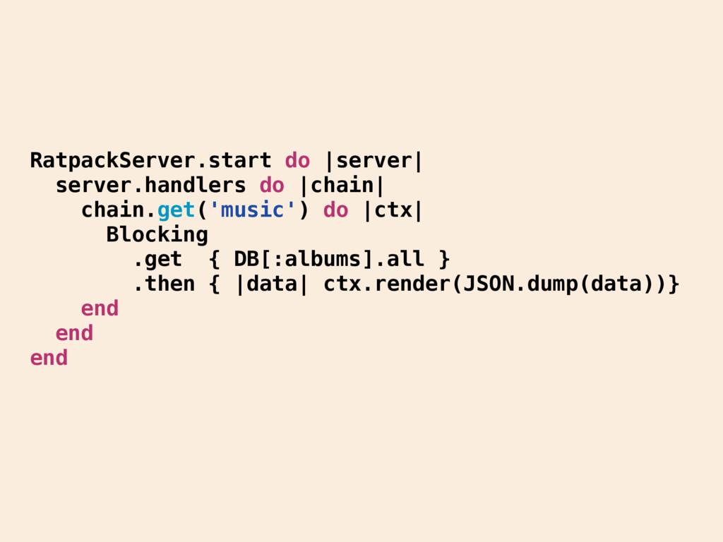 RatpackServer.start do |server| server.handlers...