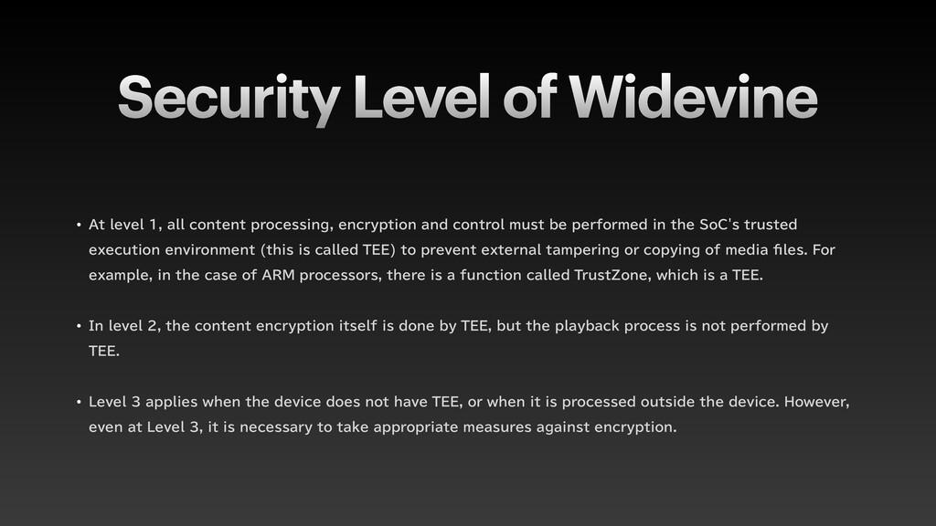 "Security Level of Widevine w ""UMFWFMBMMDP..."