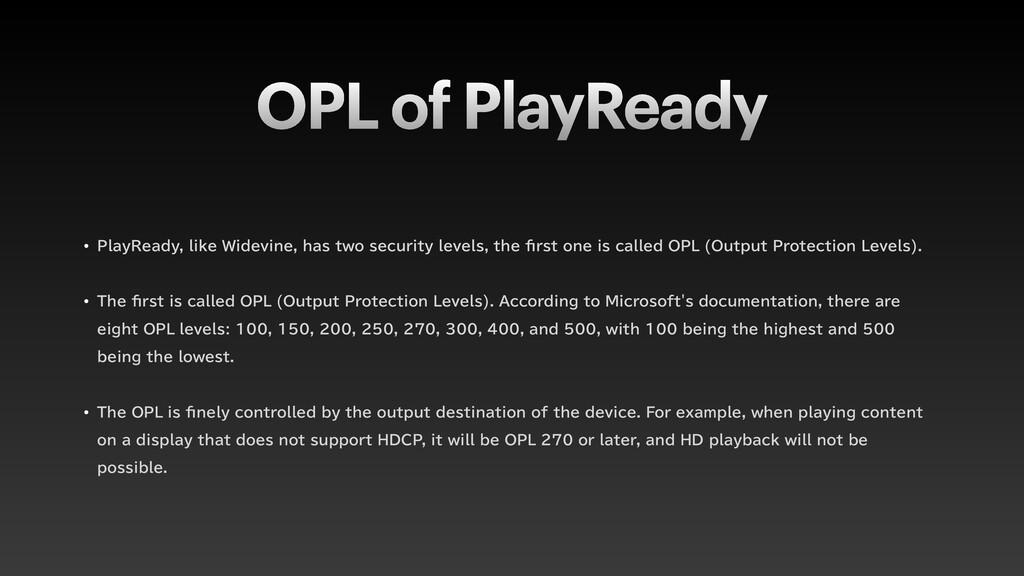 OPL of PlayReady w 1MBZ3FBEZMJLF8JEFWJOFIB...