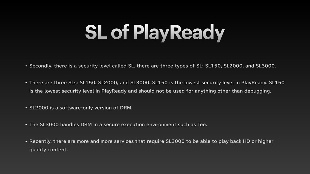 SL of PlayReady w 4FDPOEMZUIFSFJTBTFDVSJUZ...