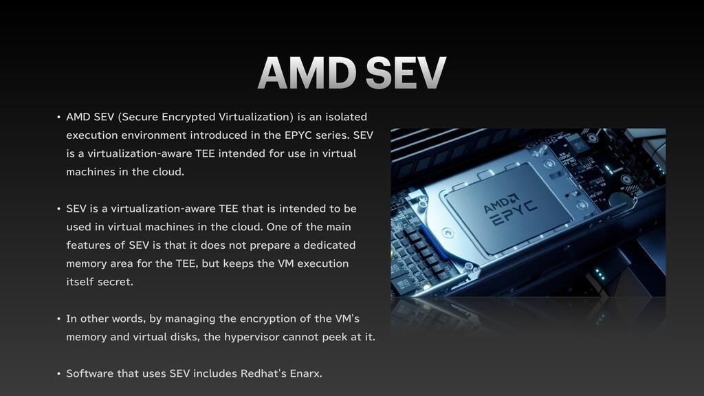 "AMD SEV w "".%4&7 4FDVSF&ODSZQUFE7JSUVBMJ[BU..."