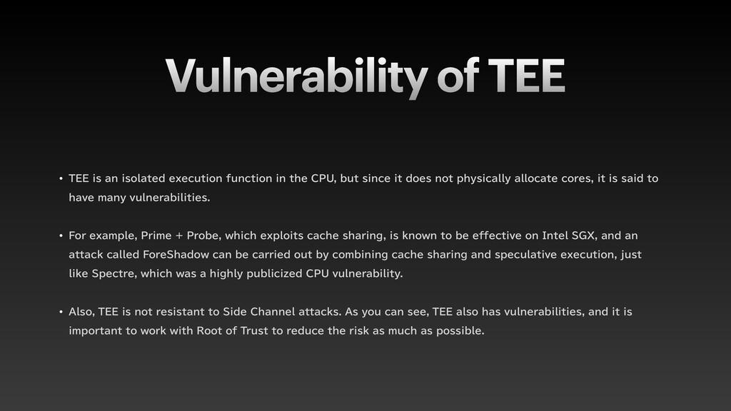 Vulnerability of TEE w 5&&JTBOJTPMBUFEFYFDV...