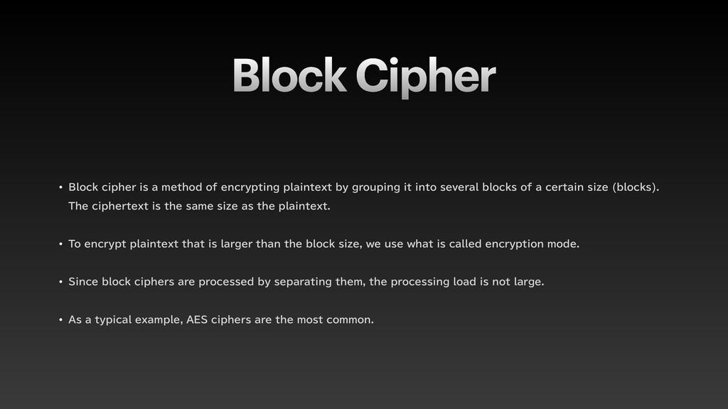 Block Cipher w #MPDLDJQIFSJTBNFUIPEPGFODS...