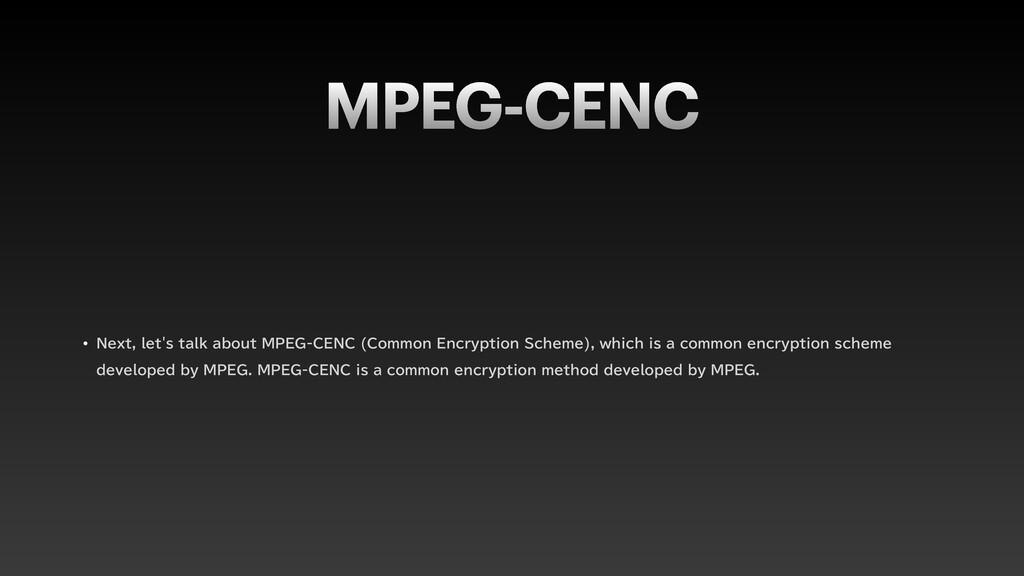 MPEG-CENC w /FYUMFUTUBMLBCPVU.1&($&/$ $...