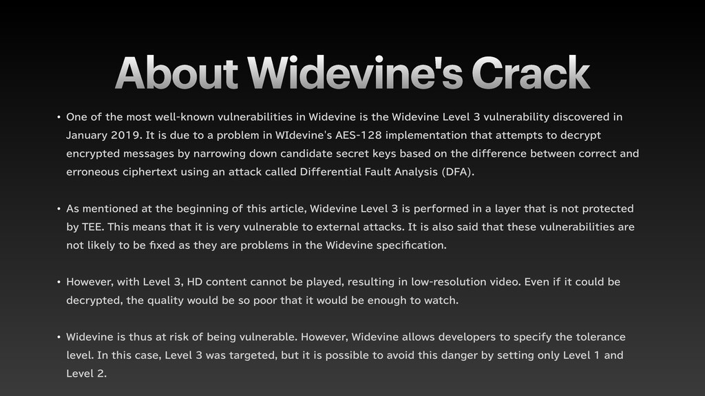 About Widevine's Crack w 0OFPGUIFNPTUXFMML...