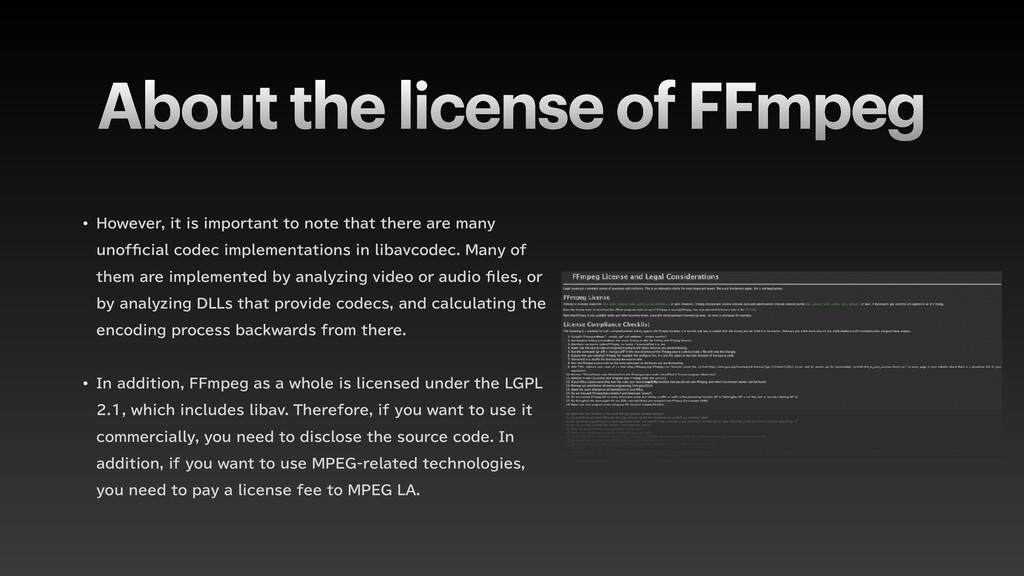 About the license of FFmpeg w )PXFWFSJUJTJN...