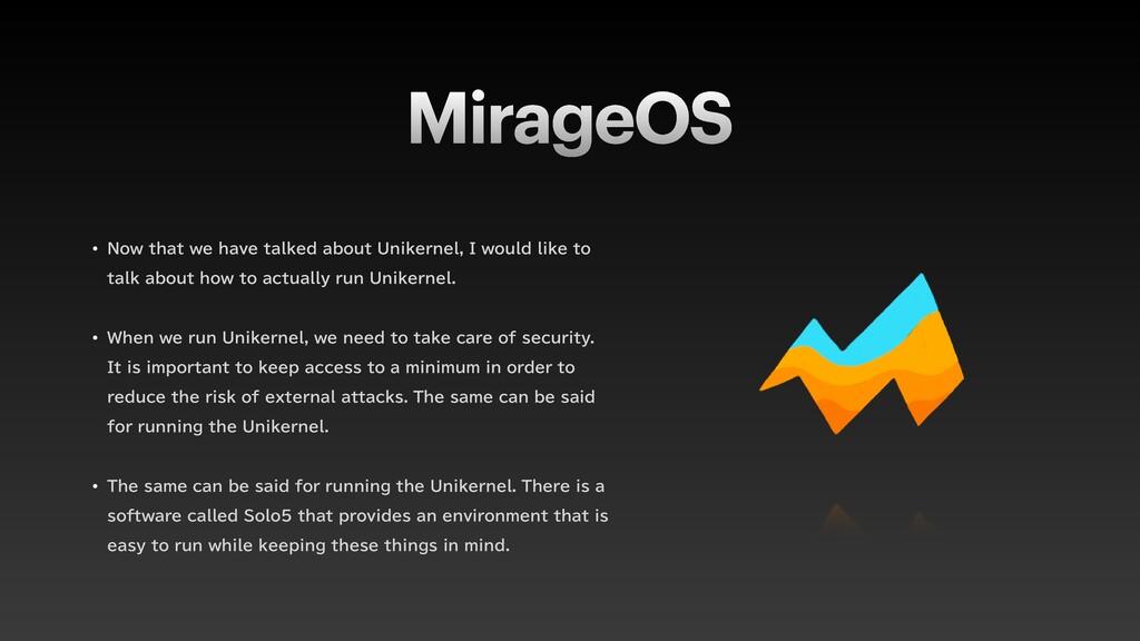 MirageOS w /PXUIBUXFIBWFUBMLFEBCPVU6OJLFS...