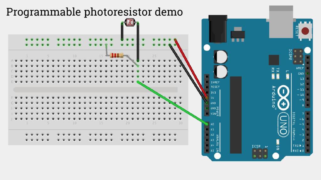 Programmable photoresistor demo