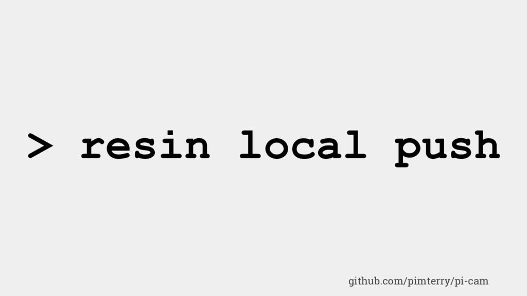 > resin local push github.com/pimterry/pi-cam