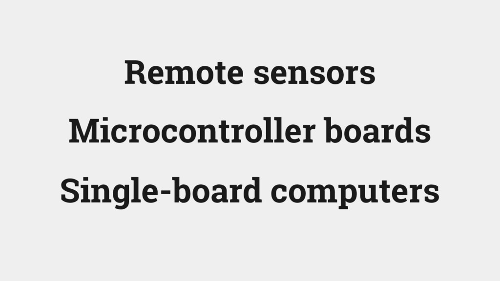 Microcontroller boards Single-board computers R...