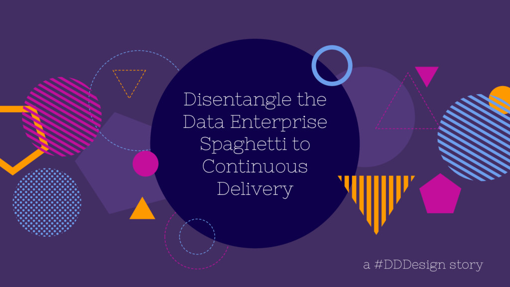 Disentangle the Data Enterprise Spaghetti to Co...