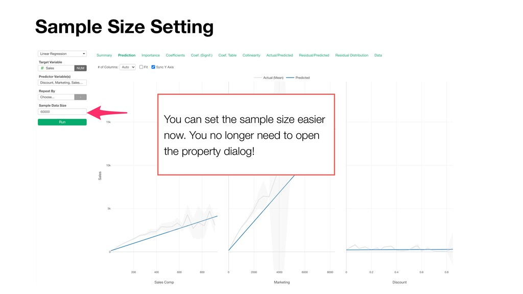 Sample Size Setting You can set the sample size...