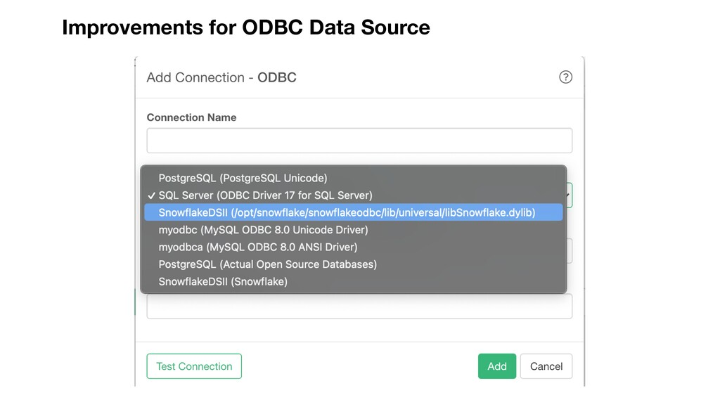Improvements for ODBC Data Source