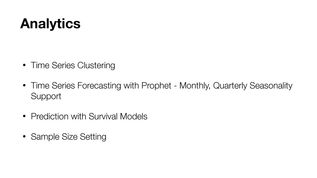 • Time Series Clustering • Time Series Forecast...