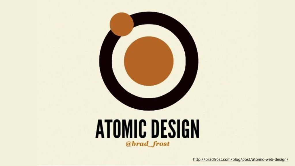 http://bradfrost.com/blog/post/atomic-web-desig...
