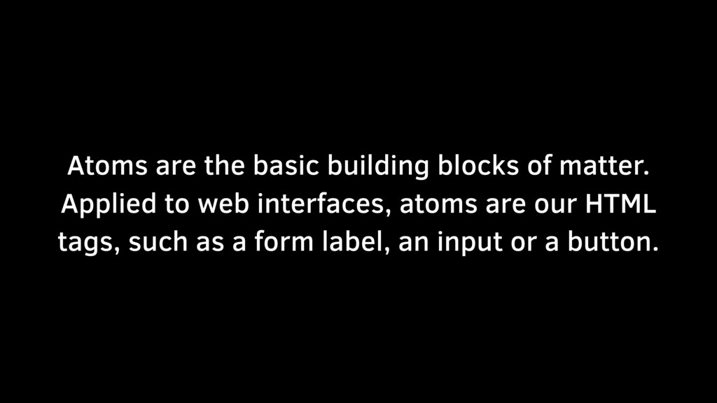 Atoms are the basic building blocks of matter. ...