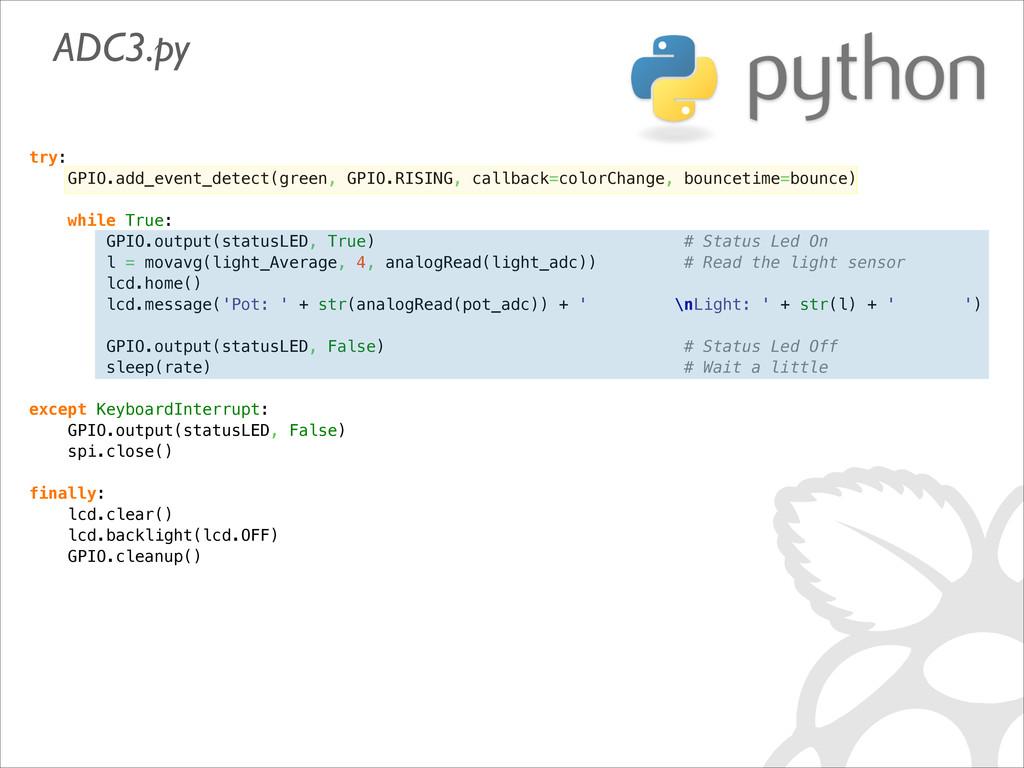 try: GPIO.add_event_detect(green, GPIO.RISING, ...