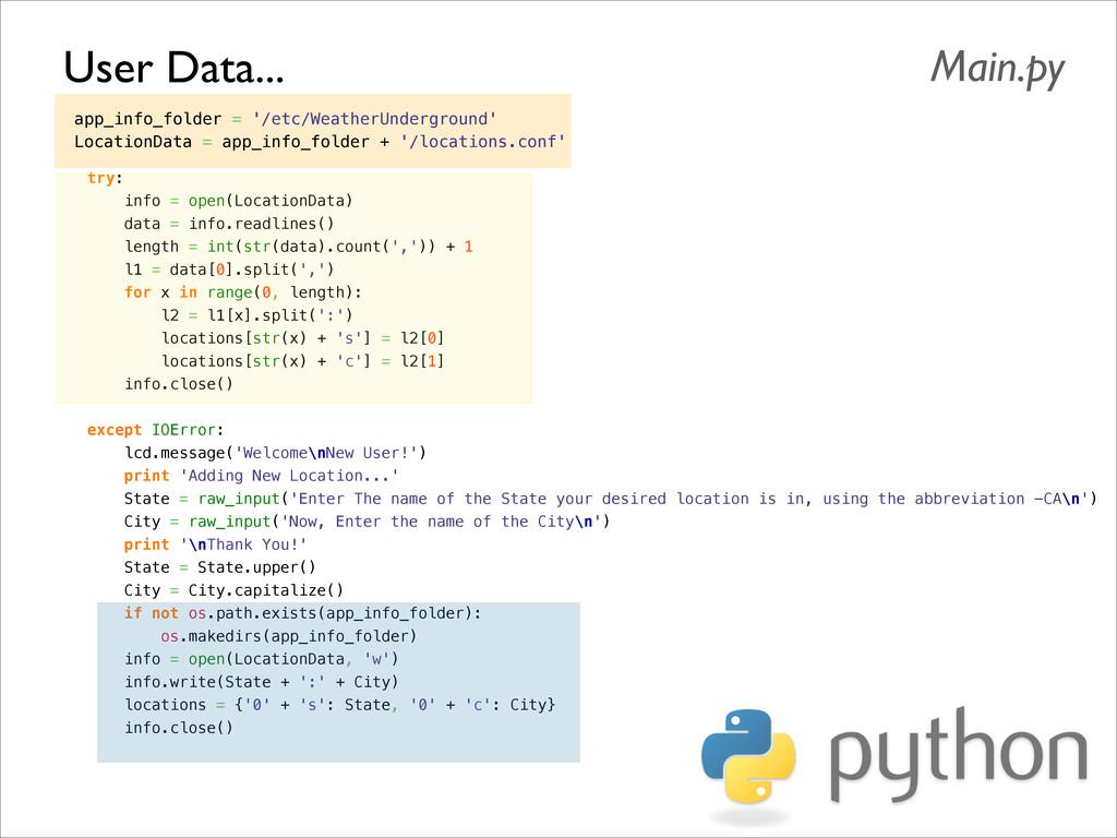 User Data... Main.py app_info_folder = '/etc/We...
