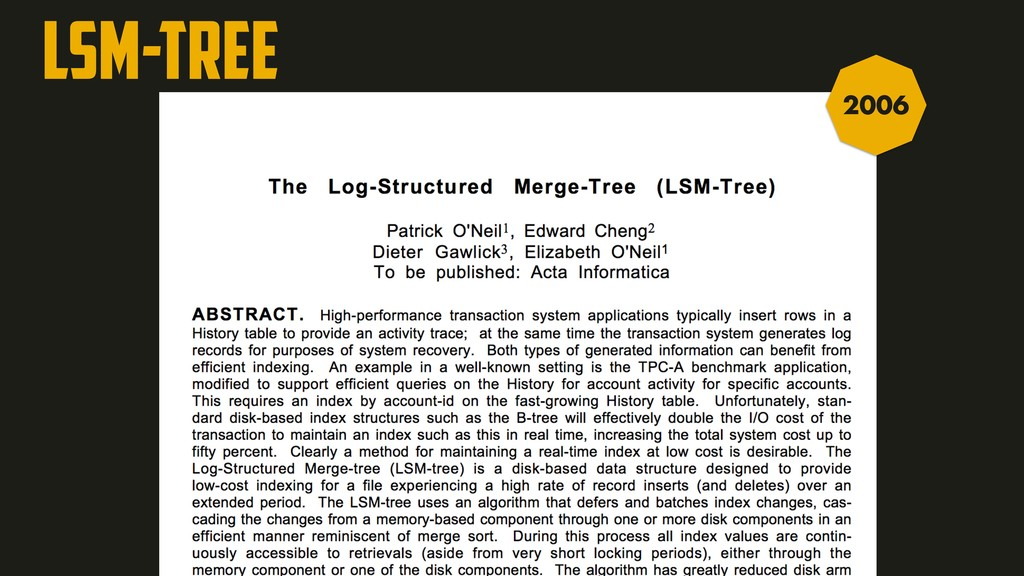LSM-Tree A:2 B:2 C:2 A:1 B:1 C:1 D:1 E:1 F:1 G:...