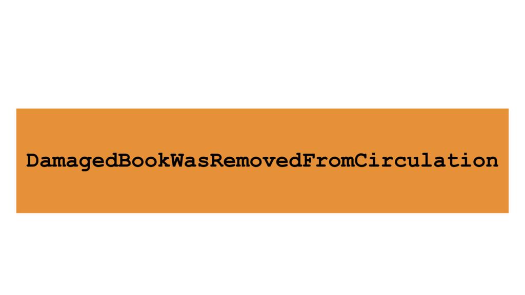 DamagedBookWasRemovedFromCirculation