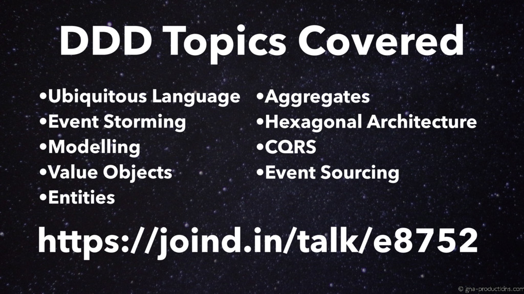 https://joind.in/talk/e8752 DDD Topics Covered ...