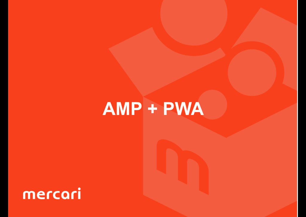 AMP + PWA