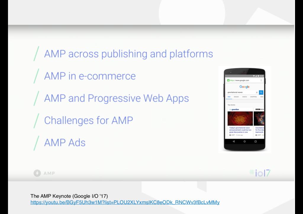 The AMP Keynote (Google I/O '17) https://youtu....