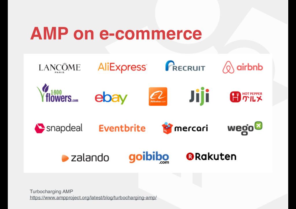AMP on e-commerce Turbocharging AMP https://www...