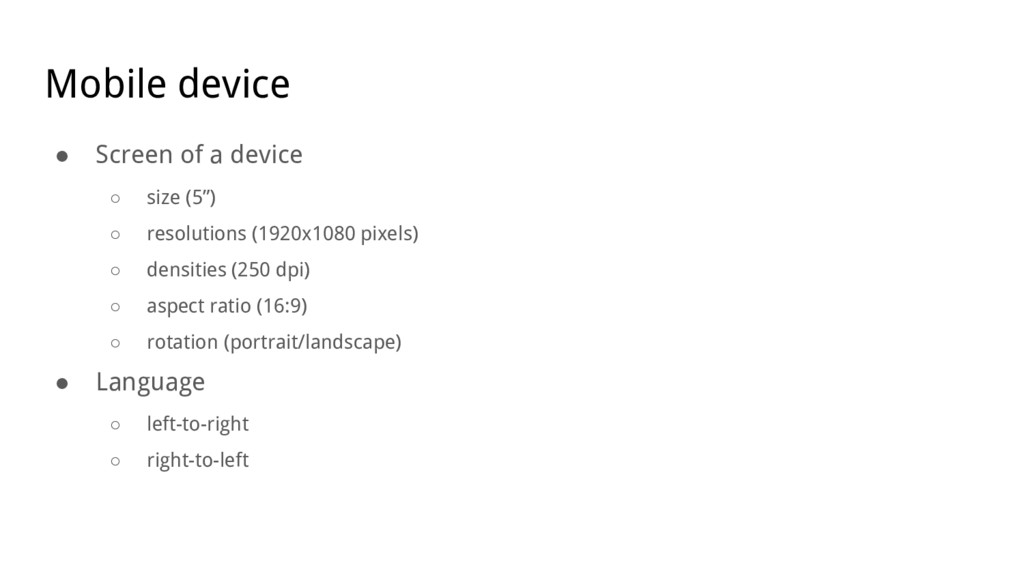 """Mobile device ● Screen of a device ○ size (5"""") ..."""