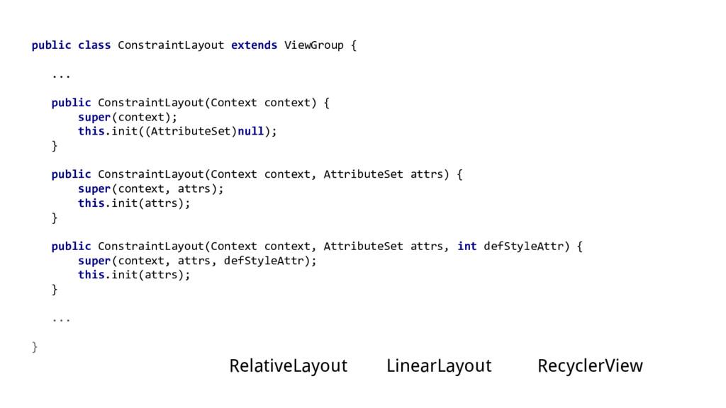 public class ConstraintLayout extends ViewGroup...