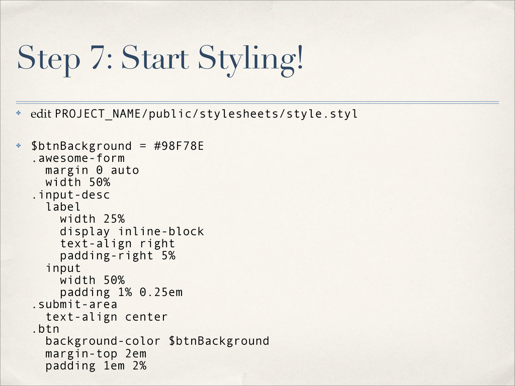 Step 7: Start Styling! ✤ edit PROJECT_NAME/publ...