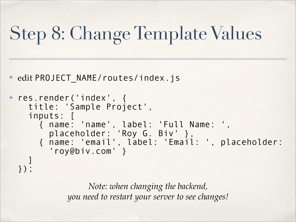 Step 8: Change Template Values ✤ edit PROJECT_N...