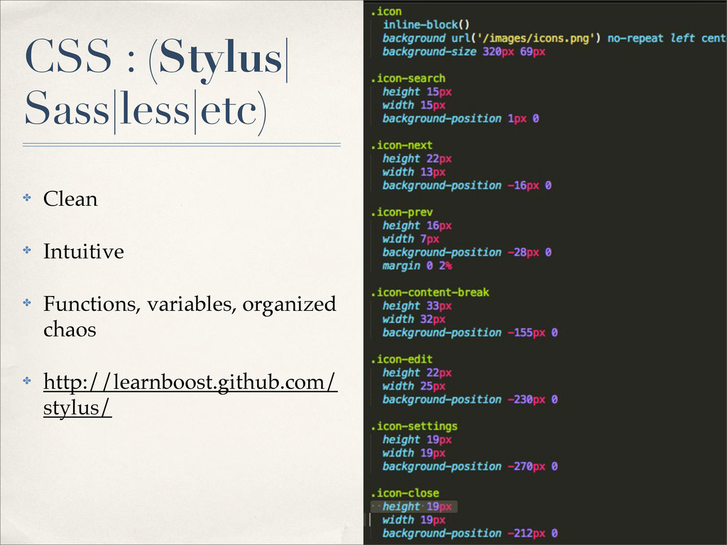 CSS : (Stylus| Sass|less|etc) ✤ Clean ✤ Intuiti...