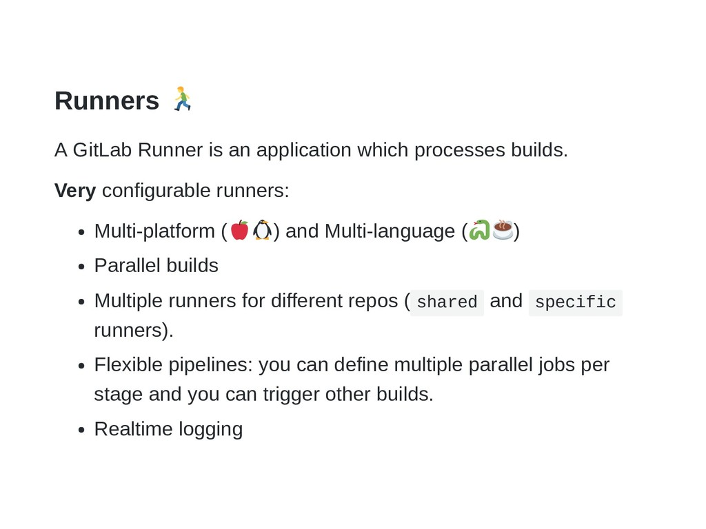 Runners A GitLab Runner is an application which...