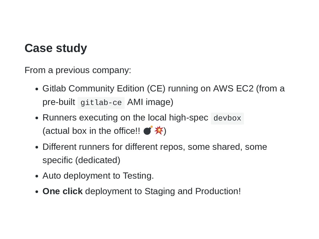 Case study From a previous company: Gitlab Comm...