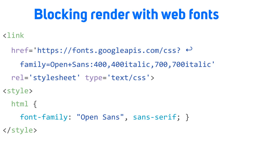 Blocking render with web fonts <link href='http...