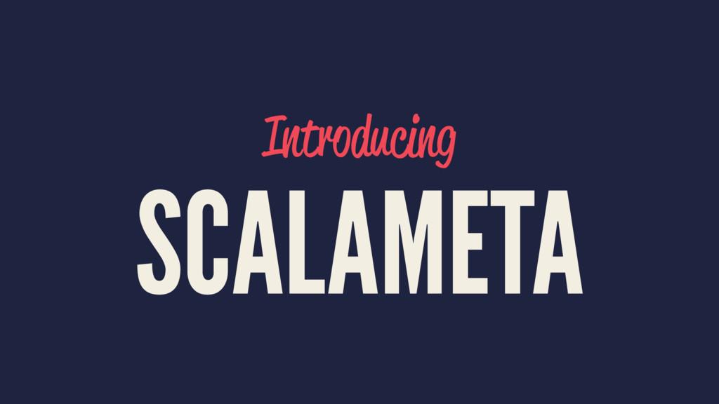 Introducing SCALAMETA