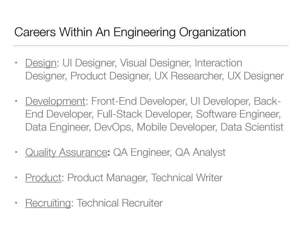 Careers Within An Engineering Organization • De...