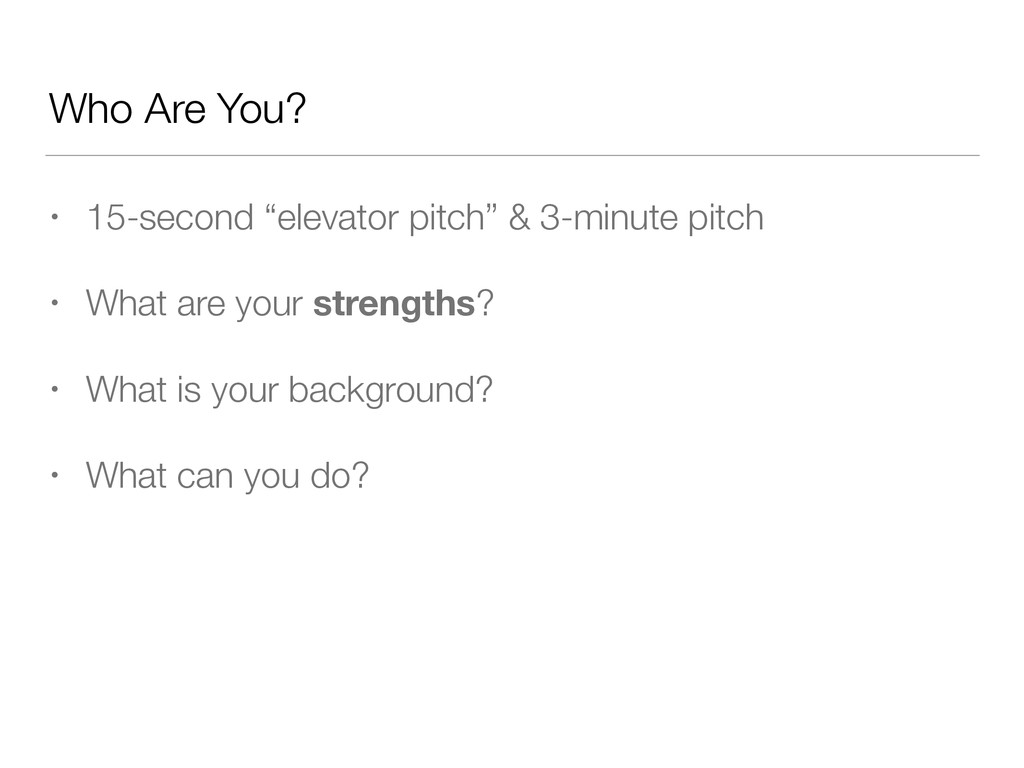 """Who Are You? • 15-second """"elevator pitch"""" & 3-m..."""