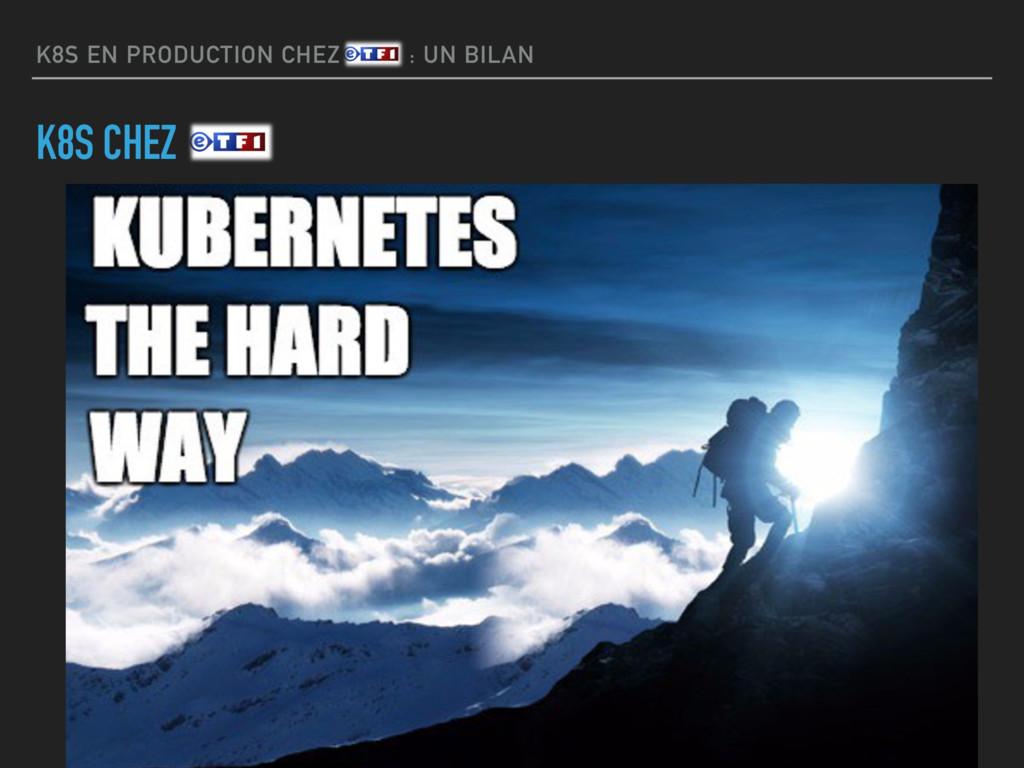K8S EN PRODUCTION CHEZ ETF1 : UN BILAN K8S CHEZ