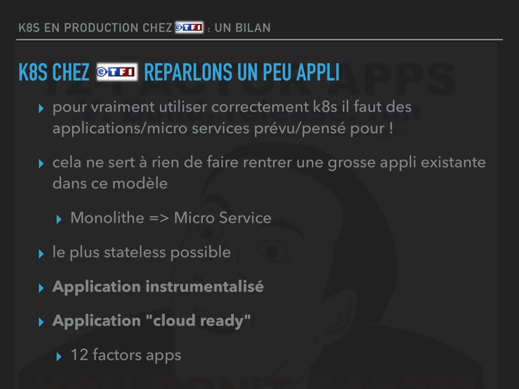 K8S EN PRODUCTION CHEZ ETF1 : UN BILAN K8S CHEZ...