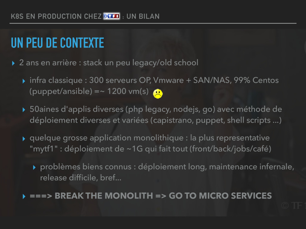 K8S EN PRODUCTION CHEZ ETF1 : UN BILAN UN PEU D...