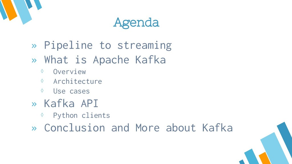 Agenda » Pipeline to streaming » What is Apache...