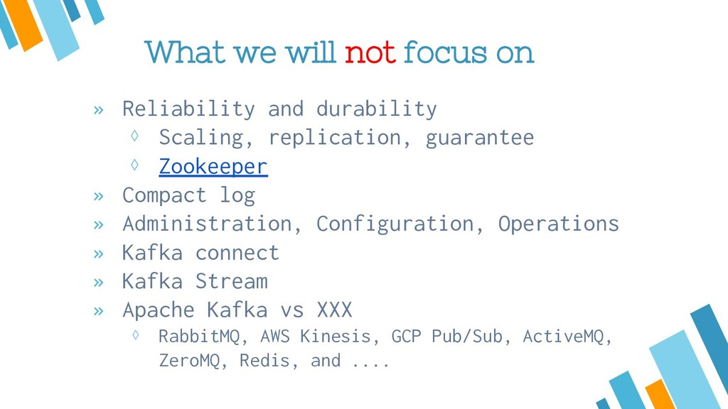 What we will not focus on » Reliability and dur...